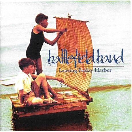 Battlefield Band - Leaving Friday Harbor