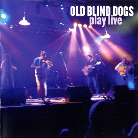 Old Blind Dogs – Play Live