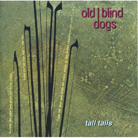 Old Blind Dogs – Tall Tails