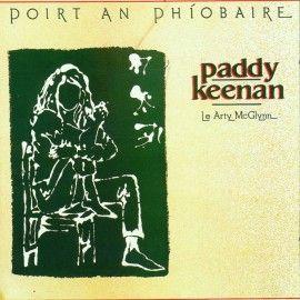 Paddy KEENAN - Poirt an Phiobaire