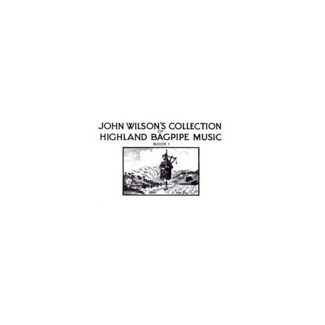 John Wilson's collection of Highland bagpipe music
