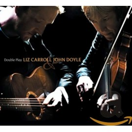 Liz CAROLL & John DOYLE - Double play