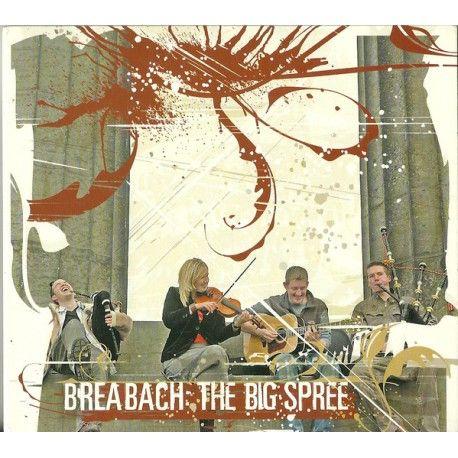 Breabach – The Big Spree