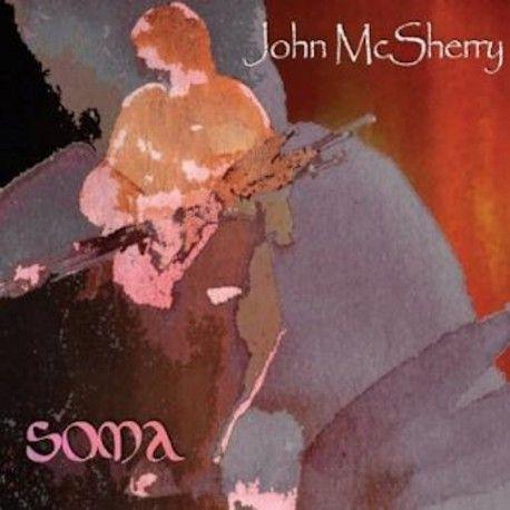 John McSHERRY - Soma