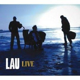 Lau – Live