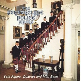 The Strathclyde Police Pipers - Solo Pipers, Quartet and Mini Band