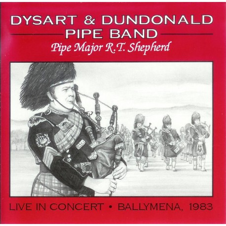 Dysart And Dundonald Pipe Band ‎– Live In Concert - Ballymena