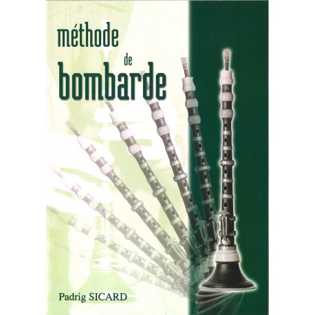 Bombarde - Méthode de bombarde