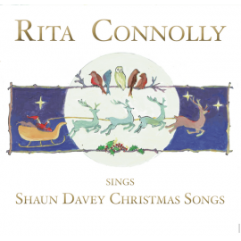 RITA CONNOLLY Sings Shaun Davey Christmas Songs