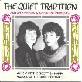 Alison KINNAIRD & Christine PRIMROSE – The Quiet Tradition