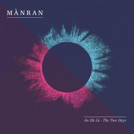 Mànran | An Dà Là - The Two Days