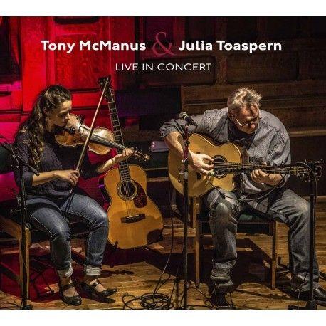 Tony McManus & Julia Toaspern   Live in Concert