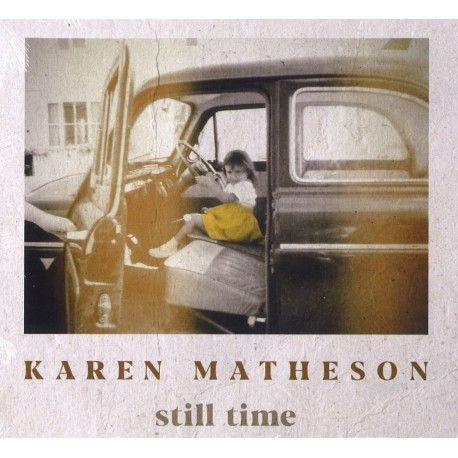 Karen Matheson | Still time