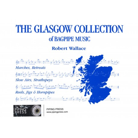 The Glasgow collection of bagpipe music