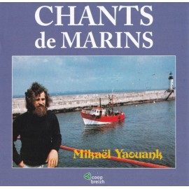 CHANTS DE MARINS - Mikael Yaouank