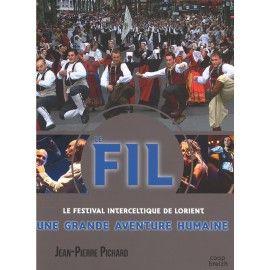 Le Festival Interceltique de Lorient