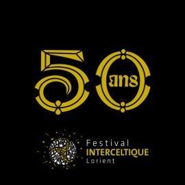 50 ans du Festival Interceltique de Lorient