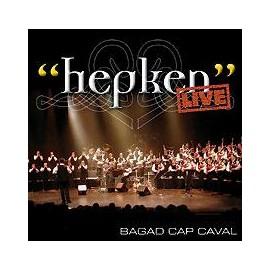 BAGAD CAP CAVAL - Hepken (Live)