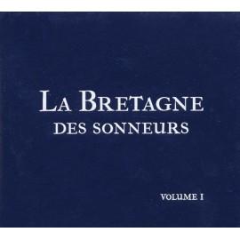 La Bretagne des Sonneurs (Volume 1)
