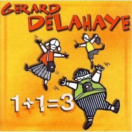 Gérard DELAHAYE - 1 + 1 = 3