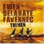 EWEN, DELAHAYE & FAVENNEC - Tri Men