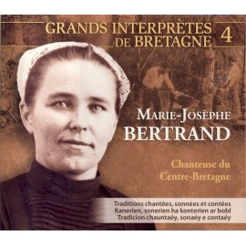 Marie-Josephe BERTRAND - Chanteuse du Centre-Bretagne