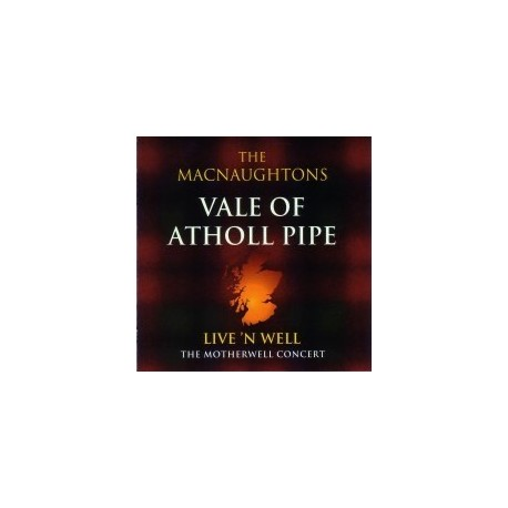 Vale of Atholl Pipe Band - Live 'N Well