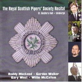 The Royal Scottish Pipers' Society Recital