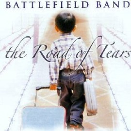 BATTLEFIELD BAND - The road of tears