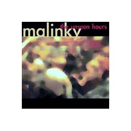 MALINKY - The unseen hours